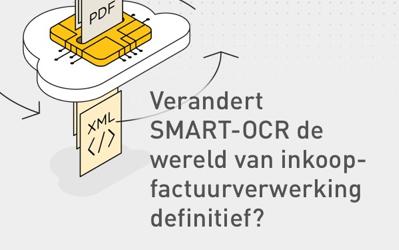 Verandert SMART-OCR de wereld van inkoopfactuurverwerking definitief?